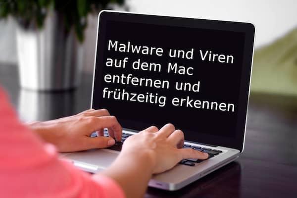 Malware und Viren auf Mac entfernen