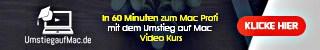Umstieg-auf-Mac-Video-Kurs-Banner-320x50