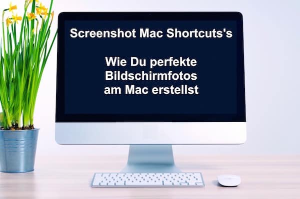 screenshot mac shortcut bildschirmfoto